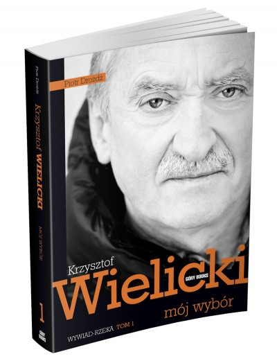 Krzysztof Wielicki - Moj wybór. Tom 1