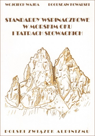 Standardy wspinaczkowe w Morskim Oku i Tatrach Słowackich