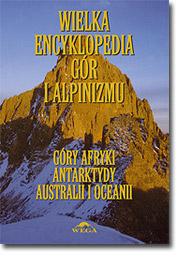 Wielka Encyklopedia Gór i Alpinizmu - t.V