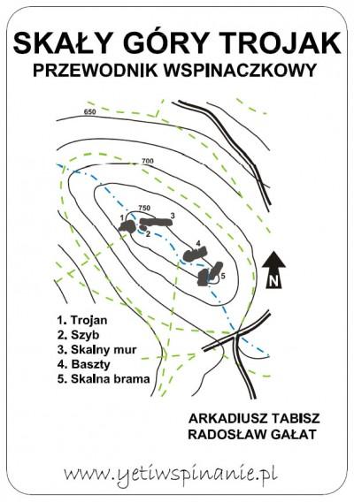 Skały Góry Trojak. Przewodnik Wspinaczkowy (Arkadiusz Tabisz, Radosław Gałat)
