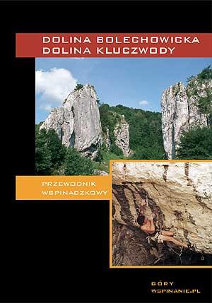 """""""Dolina Bolechowicka i Dolina Kluczwody"""", wyd. 1 2003"""
