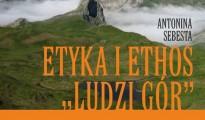 """Etyka i ethos """"ludzi gór"""" (Antonina Sebesta)"""