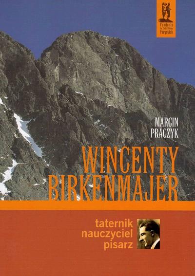 Wincenty Birkenmajer (Marcin Praczyk)