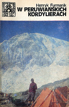 Furmanik, Henryk (1937-1974): W peruwiańskich Kordylierach