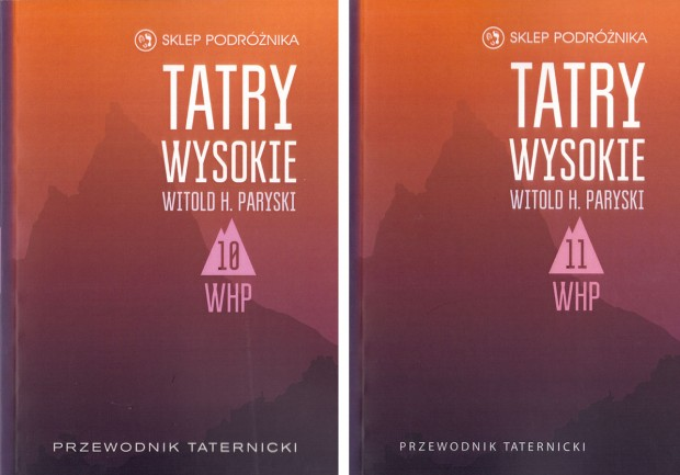 Pakiet WHP. Tatry Wysokie. Przewodnik taternicki. Tomy 10 i 11 (Witold H. Paryski)