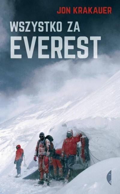 """""""Wszystko za Everest"""" Jon Krakauer 2015"""