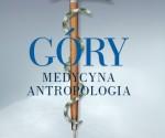"""""""Góry - Medycyna - Antropologia"""" (Zdzisław Jan Ryn)"""
