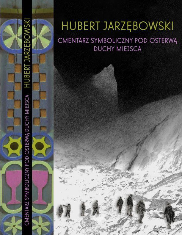 hubert-jarzebowski-cmentarz-symboliczny-pod-osterwa-duchy-miejsca