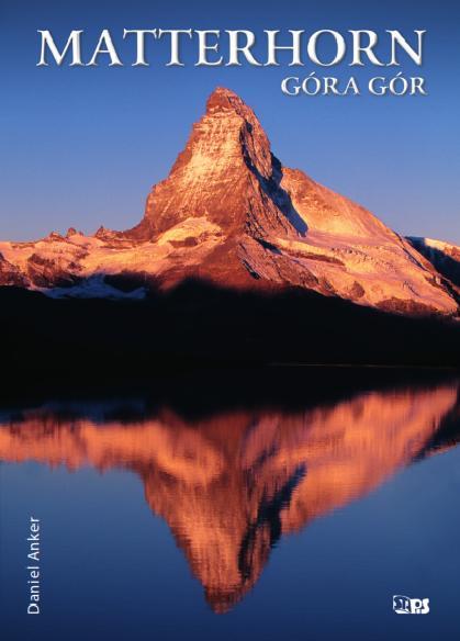 """""""Matterhorn. Góra gór"""""""