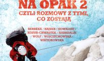 Góry na opak 2, czyli rozmowy z tymi, co zostają (Olga Morawska)