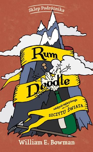 Rum Doodle. Zdobycie najwyższego szczytu świata ()