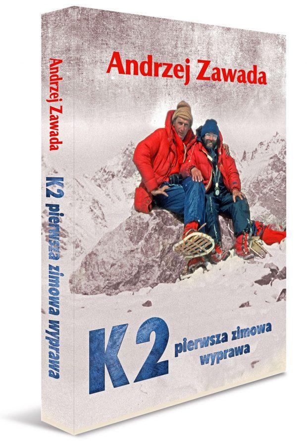 K2. Pierwsza zimowa wyprawa (Andrzej Zawada)