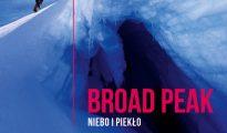 Broad Peak. Niebo i piekło (Bartek Dobroch, Przemysław Wilczyński), 2018