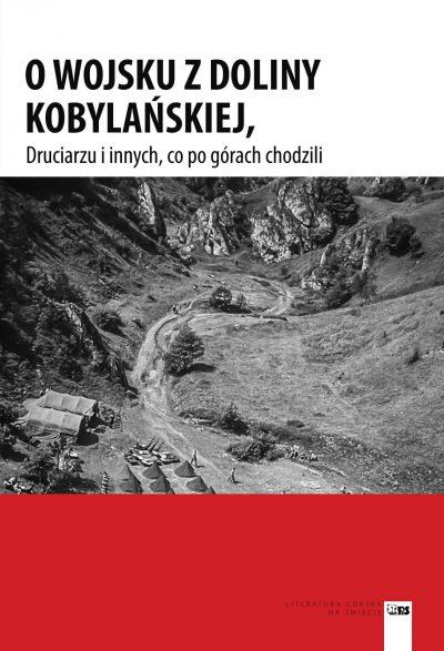 O wojsku z Doliny Kobylańskiej, Druciarzu i innych, co po górach chodzili
