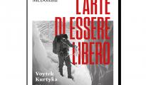 """""""L'arte di essere libero"""", czyli """"Kurtyka. Sztuka wolności"""" po włosku"""