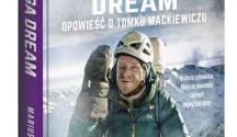 Nanga Dream. Opowieść o Tomku Mackiewiczu (Mariusz Sepioło)