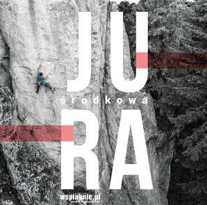 """""""Jura Środkowa. Przewodnik wspinaczkowy"""", Grzegorz Rettinger, wydanie 3, 2019"""