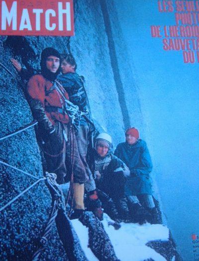 Słynna okładka Paris Match z ratownikami i dwoma uratowanymi niemieckimi wspinaczami w ścianie Dru