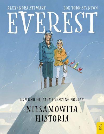 """""""Everest. Edmund Hillary i Tenzing Norgay. Niesamowita historia"""""""