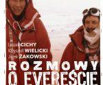 """""""Rozmowy o Evereście"""", Jacek Żakowski, Krzysztof Wielicki, Leszek Cichy, 2019"""