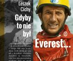 """""""Gdyby to nie był Everest..."""", Leszek Cichy, Piotr Trybalski, 2020"""