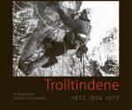 """Trolltindene 1972, 1974, 1977. In Memoriam Tadeusz Piotrowski"", 2020 wyd. 1"