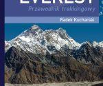 """""""Everest. Przewodnik trekkingowy"""", wyd. 1 2020"""