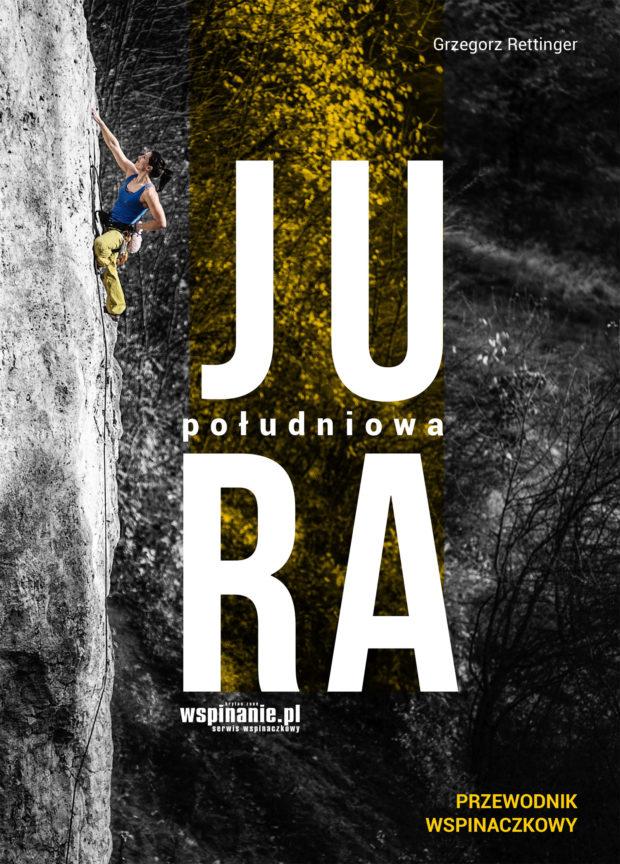 """""""Jura Południowa"""", Grzegorz Rettinger (wyd. 4, 2020)"""