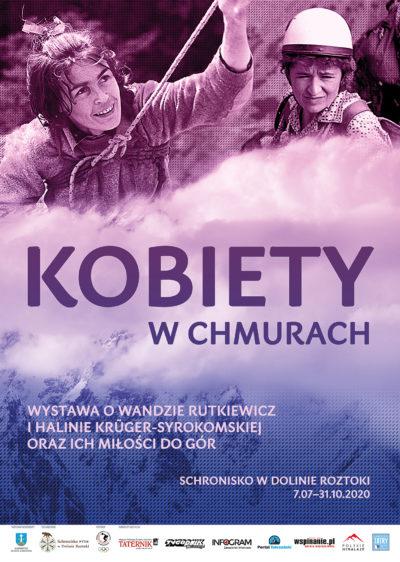 """""""Kobiety w chmurach. Wystawa o Wandzie Rutkiewicz i Halinie Krüger-Syrokomskiej oraz ich miłości do gór"""""""