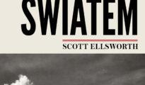 """""""Ponad światem. Wspinaczka, obłęd i zabójczy wyścig o himalajskie szczyty"""", Scott Ellsworth, 2020"""