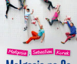 """""""Małgosia na 8a. Poradnik wspinaczki sportowej dla dzieci"""", Małgosia Kurek, Sebastian Kurek, 2020"""