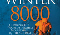 """Winter 8000 Climbing the world's highest mountains in the coldest season"", Bernadette McDonald, Vertebrate Publishing, 2020"