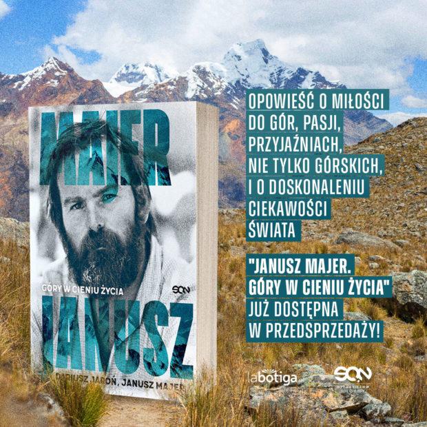 """""""Janusz Majer. Góry w cieniu życia"""""""