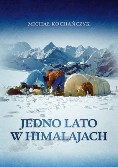 """""""Jedno lato w Himalajach"""", Michał Kochańczyk 2020"""