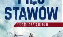 """""""Pięć Stawów. Dom bez adresu"""", Beata Sabała-Zielińska, 2020"""