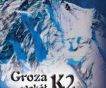 """""""Groza wokół K2"""". Anna Czerwińska, 2020, wyd. 2"""