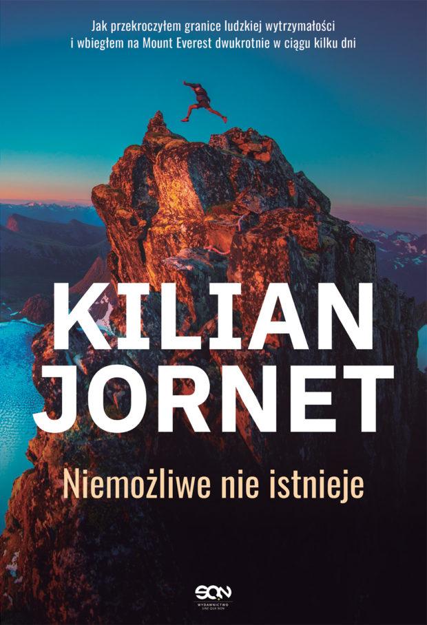 """""""Kilian Jornet. Niemożliwe nie istnieje"""", Kilian Jornet, 2021, SQN"""