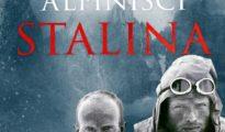 """Alpiniści Stalina"", Cédric Gras , 2021"