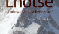 """Lhotse. Lodowa siostra Everestu"", Monika Witkowska, 2021"