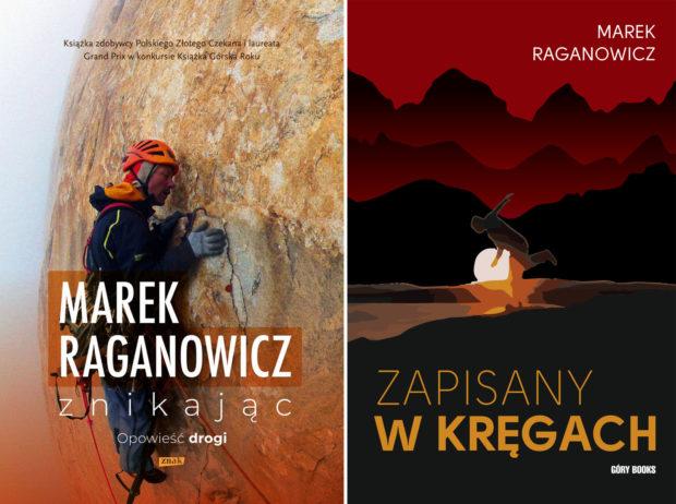 """Zestaw dwóch ksiązek Marka Raganowicza: """"Znikając"""" i """"Zapisany w kręgach"""""""