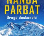 """""""Nanga Parbat. Droga doskonała"""" Daniele Nardiego iAlessandra Carati."""
