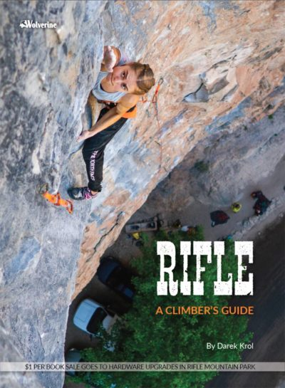 """""""Rifle: A Climber's Guide"""", Darek Król, 2021"""