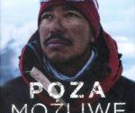 """""""Poza możliwe. Jeden żołnierz, czternaście szczytów. Moje życie w strefie śmierci"""", Nimsdai Purja, 2021"""